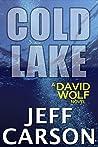 Cold Lake (David Wolf, #5)