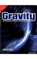 GRAVITY : AN INTRODUCTION TO EINSTEIN'S GENERAL RELATIVITY