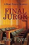 Final Juror (A Brad Frame Mystery Book 5)