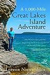 A 1,000 Mile Great Lakes Island Adventure (A 1000 MILE ADVENTURE #3)