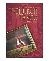 The Church of Tango: a Memoir