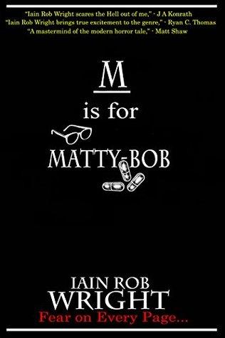 M is for Matty-Bob