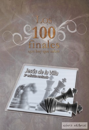 100 Endgames You Must Know: Vital Lessons for Every Chess