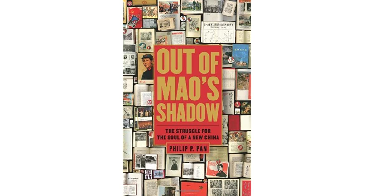 Out of Mao s Shadow The Struggle for the Soul of a New