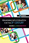 Reimagining Faith Formation for the 21st Century: Engaging All Ages and Generations