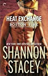 Heat Exchange (Boston Fire, #1)