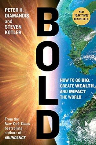 Bold by Peter H. Diamandis