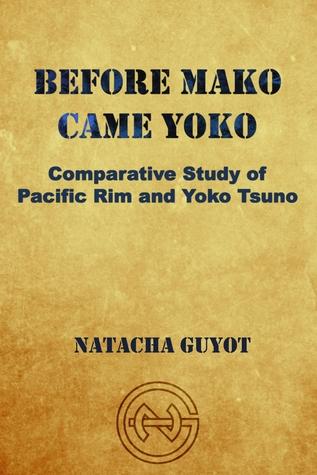 Before Mako Came Yoko by Natacha Guyot