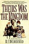 Theirs Was the Kingdom (Swann Saga, #2)