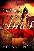 Kingdom From Ashes: An Aladdin Retelling Fantasy Romance (The Kingdom Saga Book 1)