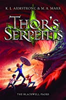 Thor's Serpents (The Blackwell Pages #3)