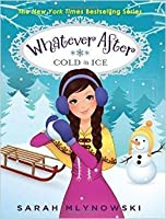 Cold As Ice (Whatever After #6)