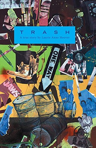 Trash: A True Story