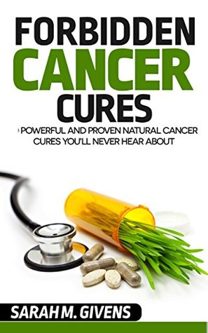 Cancer: 7 Powerful And Proven Cancer Cures You'll Never Hear