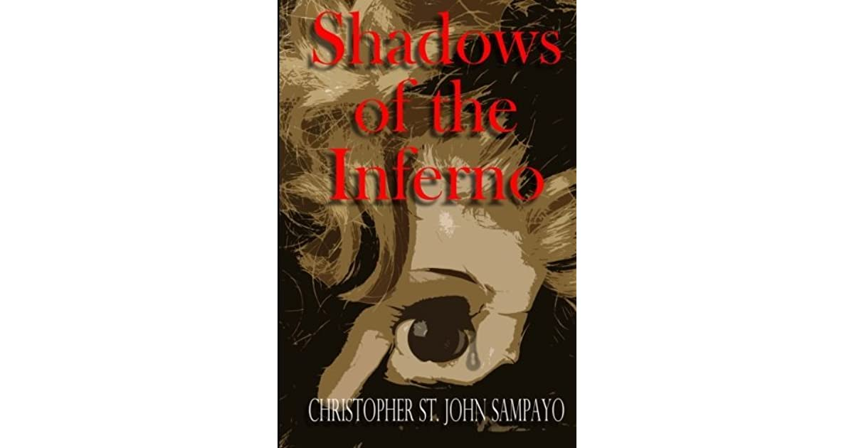 Download Shadows Of The Inferno By Christopher St John Sampayo