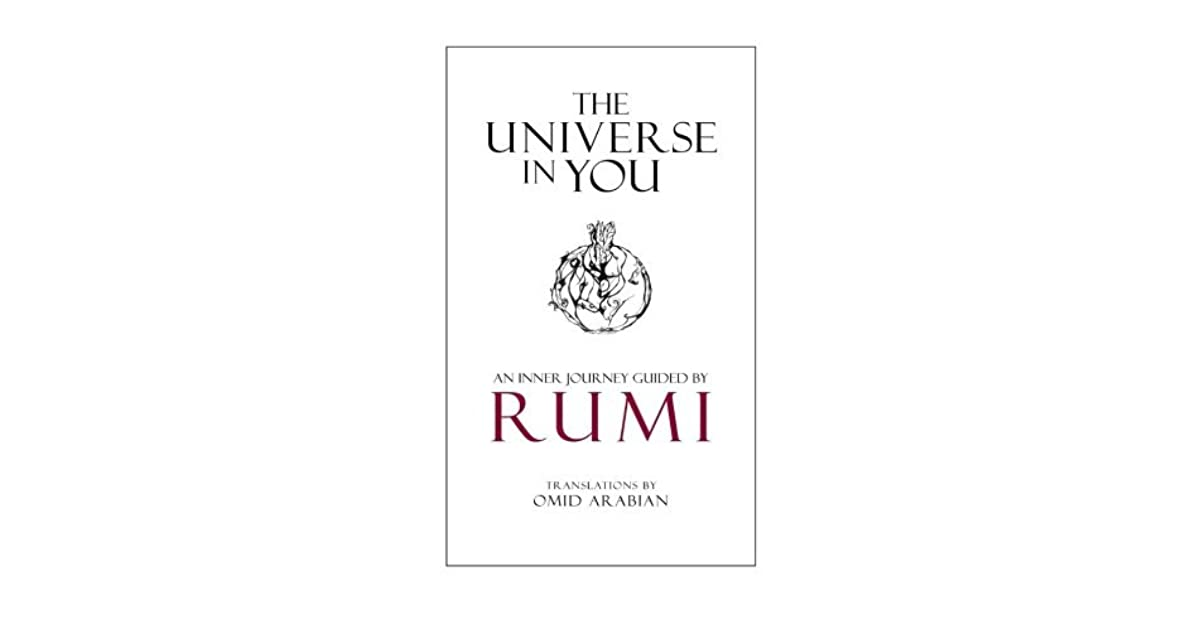 The Universe In You An Inner Journey Guided By Rumi By Rumi