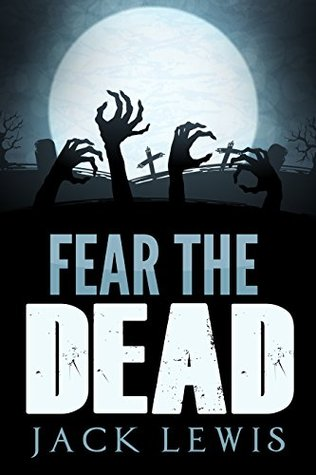 Fear the Dead 1