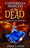 Zombie Kids Books: Princess of the Dead (from Cinderella) - Fables of the Undead