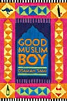 Good Muslim Boy by Osamah Sami