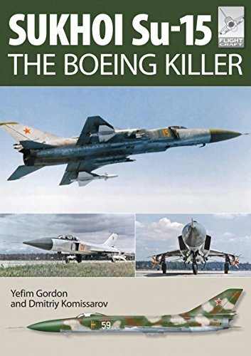 Flight Craft 5 Sukhoi Su-15 The 'Boeing Killer' by Yefim Gordon