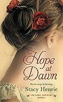 Hope at Dawn (Of Love and War Book 1)