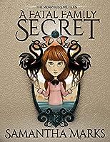 A Fatal Family Secret (The Morphosis.me Files, #1)