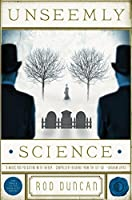 Unseemly Science (Fall Of The Gas-Lit Empire #2)