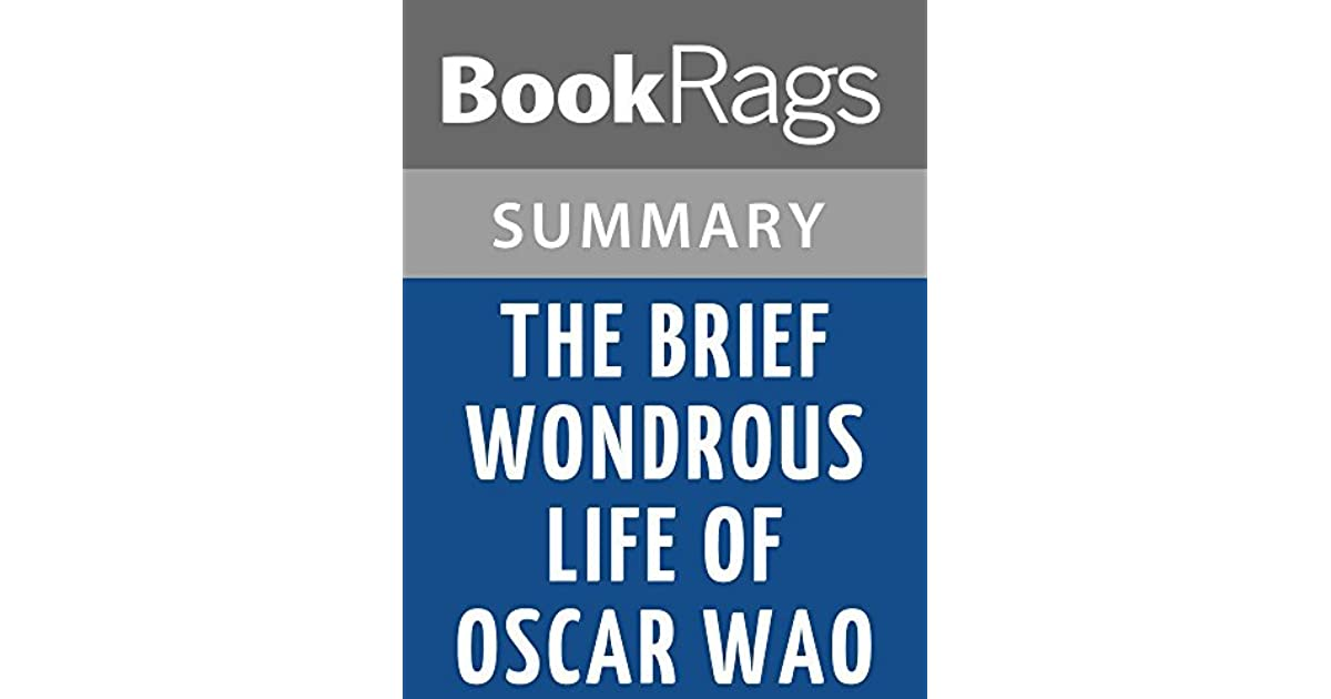 the brief and wondrous life of oscar wao summary