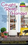 Caught Read-Handed (A Read 'Em and Eat Mystery, #2)