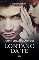 Lontano da te (A Wicked Trilogy, #1)