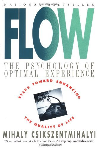 Flow – Psychology of Optimal Experience
