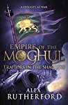 Traitors in the Shadows (Empire of the Moghul, #6)