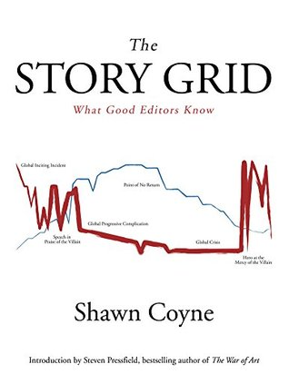 The Story Grid by Shawn Coyne