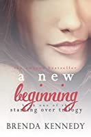 A New Beginning (Starting Over Trilogy #1)