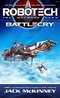 Robotech: The Macross Saga: Battle Cry (Vols 1-3)