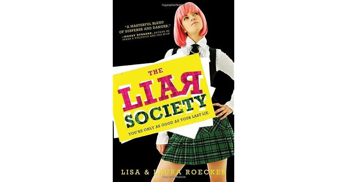 The Liar Society (The Liar Society, #1) by Lisa Roecker