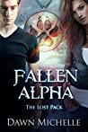 Fallen Alpha (The Lost Pack Book 1)