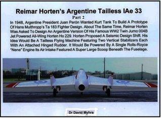 Reimar Horten's Argentine Tailless IAe 33 Part 2