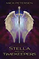 Stella and the Timekeepers (The Laws of the Universe #1)