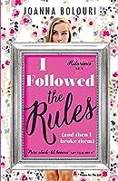 I Followed the Rules