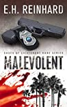 Malevolent (Cases of Lieutenant Kane, #1)