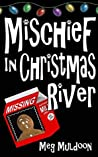 Mischief in Christmas River (Christmas River #5)