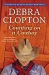 Counting on a Cowboy (Four of Hearts Ranch #2)