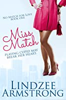 Miss Match (No Match for Love)