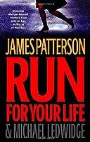 Run for Your Life (Michael Bennett, #2)