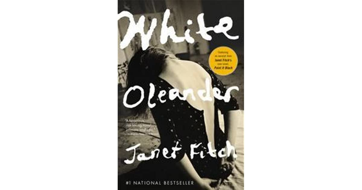 an analysis of white oleander by janet fitch From the mega-bestselling author of white oleander and paint it black, a  sweeping  we say dusha, not just meaning the spiritual entity, but the person  himself.