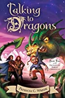 Talking to Dragons (Enchanted Forest Chronicles, #4)
