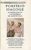 Isagoge: Introdução às Categorias de Aristóteles