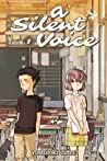 A Silent Voice, Volume 1 by Yoshitoki Oima