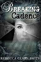 Breaking Cadence (Survival Trilogy Book 1)